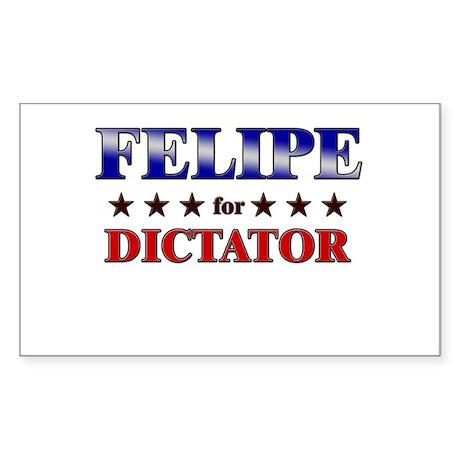 FELIPE for dictator Rectangle Sticker