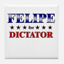 FELIPE for dictator Tile Coaster