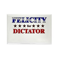 FELICITY for dictator Rectangle Magnet