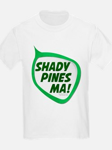 Shady Pines Ma! T-Shirt