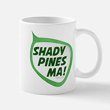 Shady Pines Ma! Mug