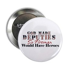 "God Made Deputy 2.25"" Button"
