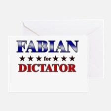 FABIAN for dictator Greeting Card