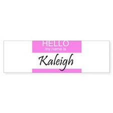 Kaleigh Bumper Bumper Sticker
