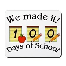 100th Day Made it! Mousepad