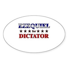 EZEQUIEL for dictator Oval Decal