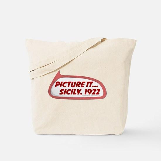 Picture It... Sicily, 1922 Tote Bag
