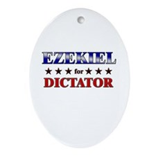 EZEKIEL for dictator Oval Ornament