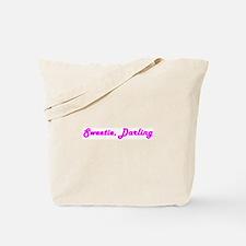 Sweetie Darling Tote Bag