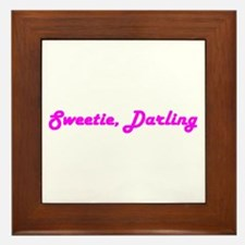 Sweetie Darling Framed Tile
