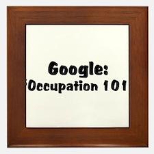 """Google:  """"Occupation 101"""" Framed Tile"""