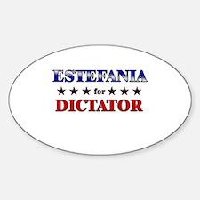 ESTEFANIA for dictator Oval Decal