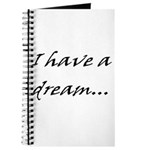 I have a dream... Journal