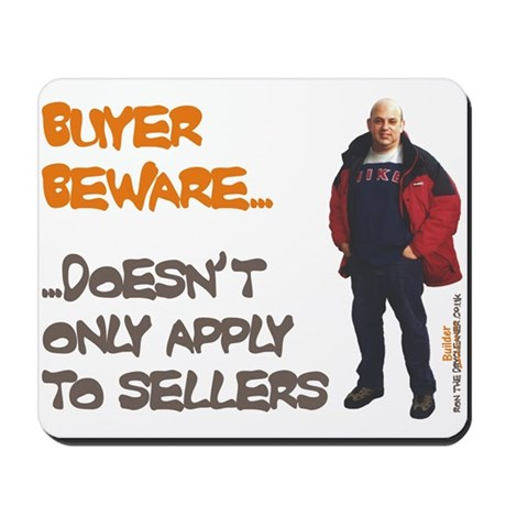 BUYER BEWARE Mousepad
