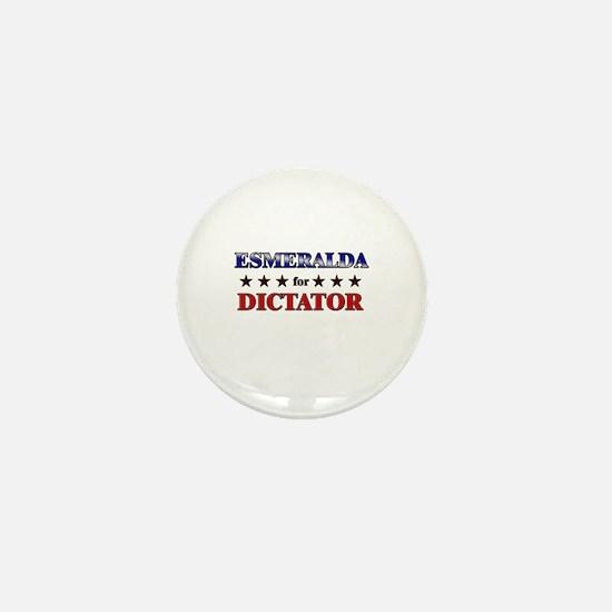 ESMERALDA for dictator Mini Button