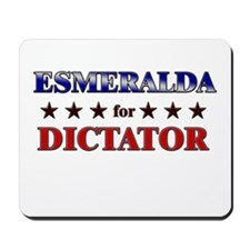 ESMERALDA for dictator Mousepad