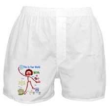 Your World With God Boxer Shorts