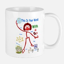 Your World With God Mug
