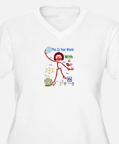 Your World With God T-Shirt