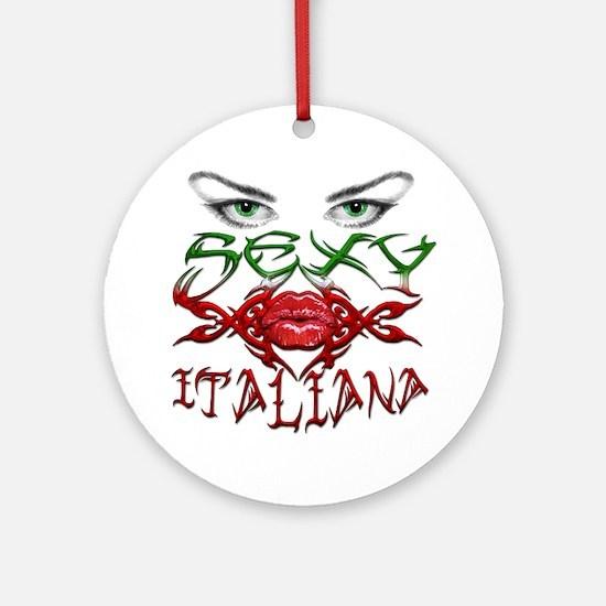 Sexy Italiana Ornament (Round)