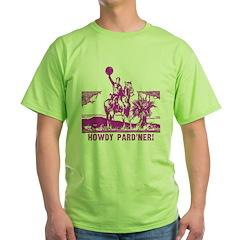 Howdy Pard'ner! T-Shirt