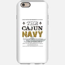 The Cajun Navy Neighbors He iPhone 6/6s Tough Case