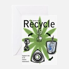 recycle your pistons copy Greeting Cards