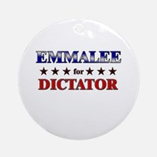 EMMALEE for dictator Ornament (Round)
