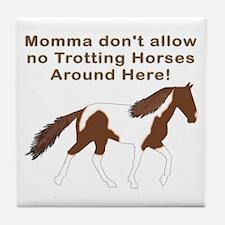 Momma don't allow Tile Coaster