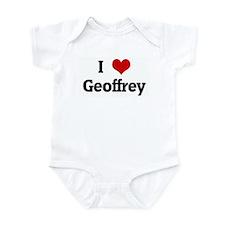 I Love Geoffrey Infant Bodysuit