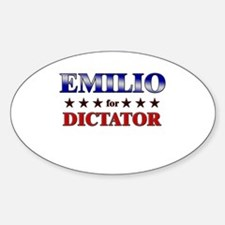 EMILIO for dictator Oval Decal