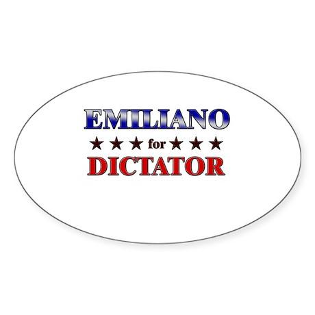 EMILIANO for dictator Oval Sticker