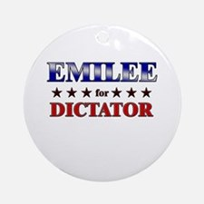 EMILEE for dictator Ornament (Round)