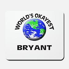 World's Okayest Bryant Mousepad