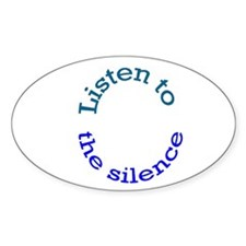 Listen to the Silence Oval Decal