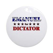 EMANUEL for dictator Ornament (Round)