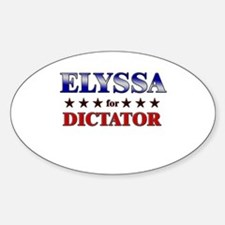 ELYSSA for dictator Oval Decal