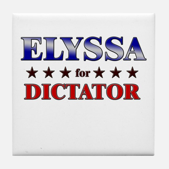 ELYSSA for dictator Tile Coaster