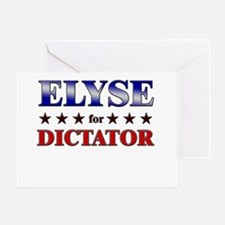 ELYSE for dictator Greeting Card