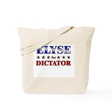 ELYSE for dictator Tote Bag