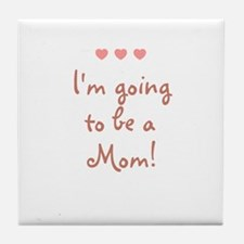 I'm going to be a Mom! Tile Coaster