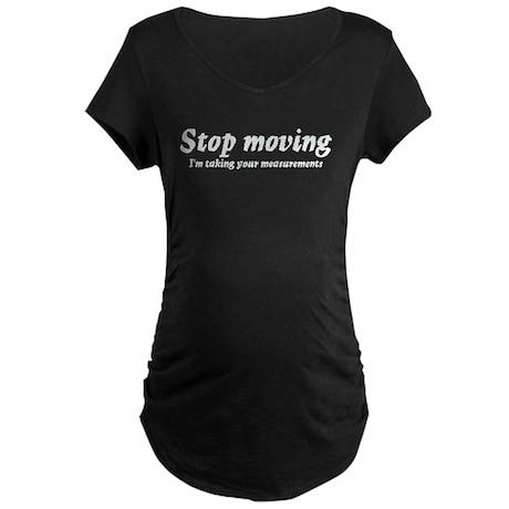 Taking measurments Maternity Dark T-Shirt