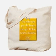 Unless You're a Banana Quote Tote Bag