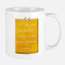 Unless You're a Banana Quote Mug