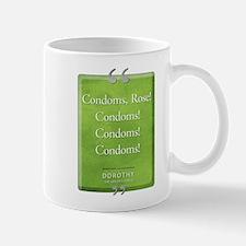 Condoms Rose! Quote Mug