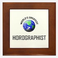 World's Greatest HOROGRAPHIST Framed Tile