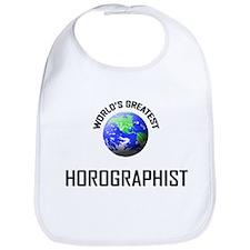 World's Greatest HOROGRAPHIST Bib