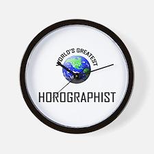 World's Greatest HOROGRAPHIST Wall Clock