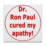 Ron Paul cure-3 Tile Coaster