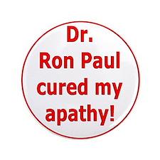 """Ron Paul cure-3 3.5"""" Button"""
